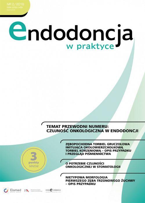 Endodoncja w praktyce wydanie nr 2/2016